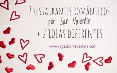 7 restaurantes románticos por San Valentín +2 ideas diferentes