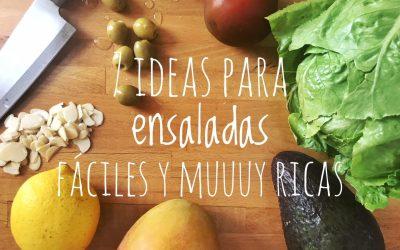 7 ideas para ensaladas fáciles y muuuuy ricas