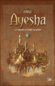 Ayesha la légende du peuple turquoise