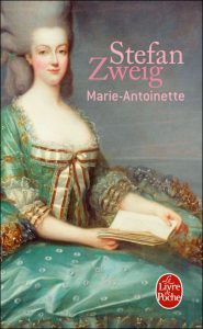 Marie-Antoinette Stefan Zweig