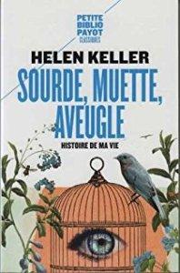 sourde, muette, aveugle d'Helen Keller - Livres Poufsouffle