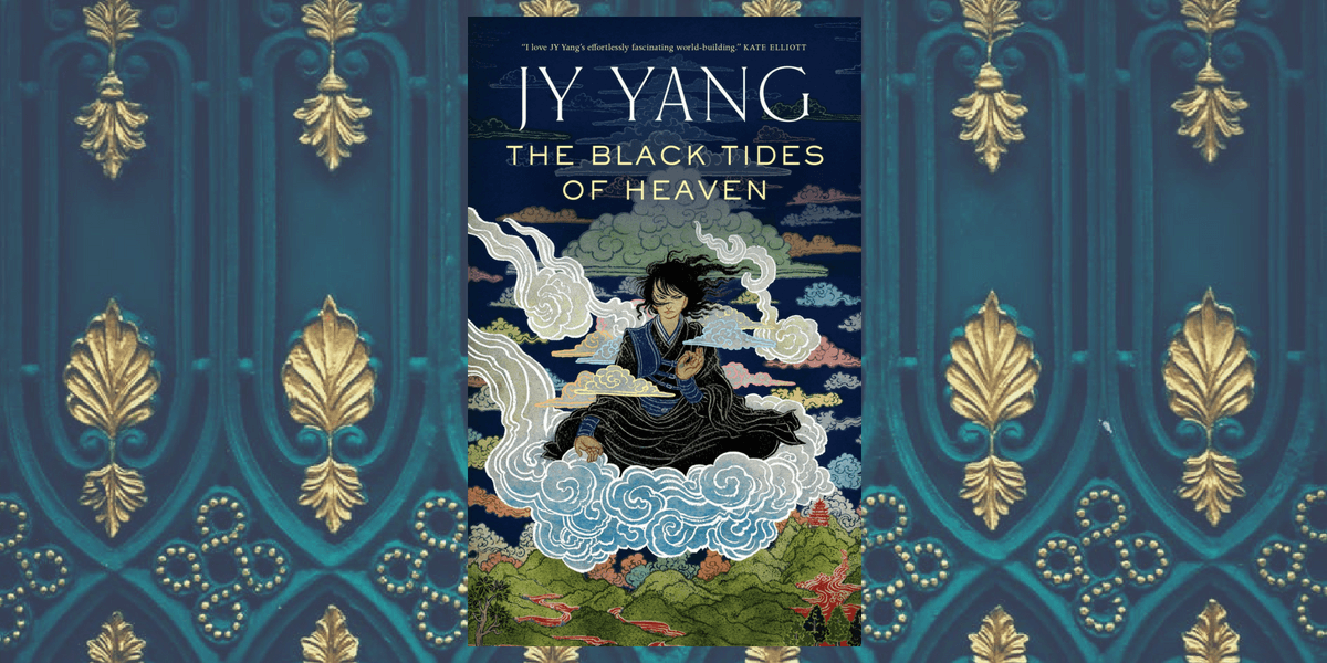 The black tides of heaven de JY Yang