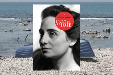 L'art de la joie - Goliarda Sapienza