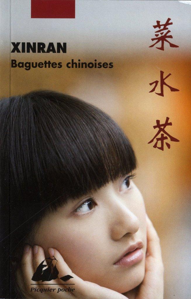 Baguettes chinoises de Xinran - Roman féministe