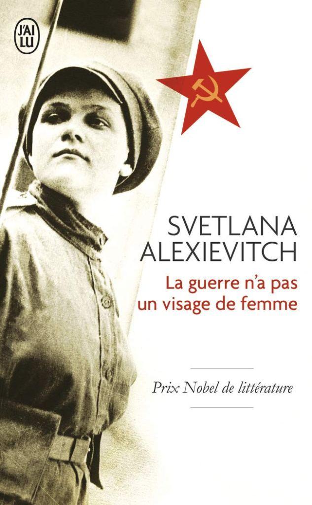 La guerre n'a pas un visage de femme de Svetlana Alexievitch - Roman féministe