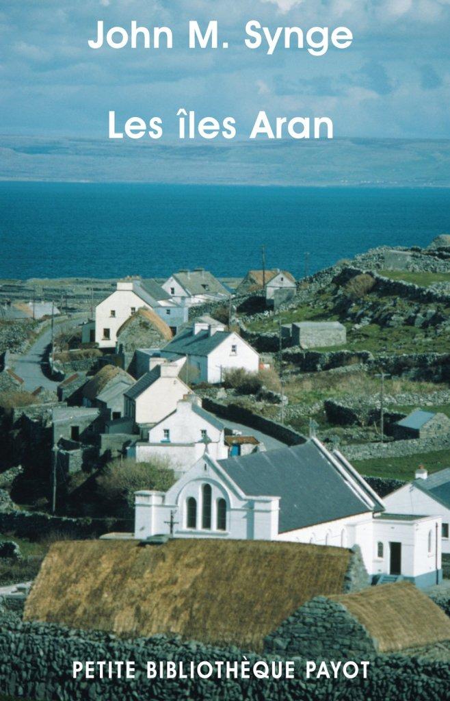 Livre cadeau - Les îles Aran de John Millington Synge