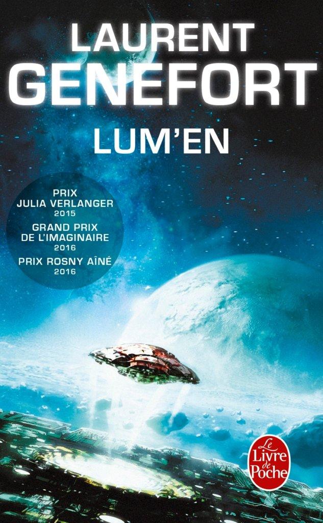 Découvrir le planet opera - Lum'en de Laurent Genefort