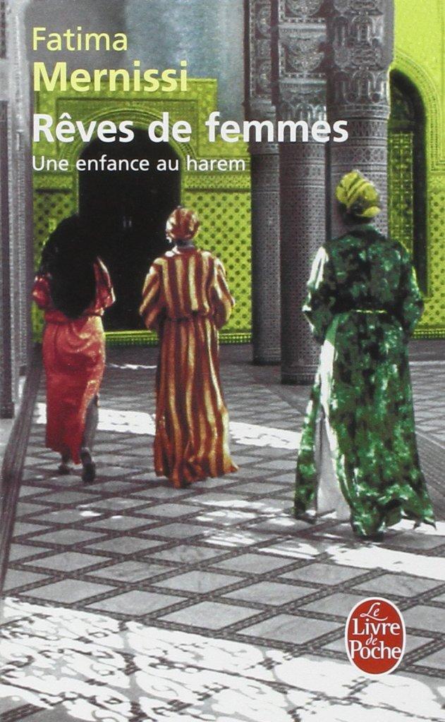 Rêves de femmes de Fatima Mernissi - Roman féministe
