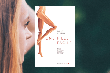 Une fille facile - Louise O'Neill