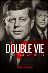 Double vie, les assassinats de JFK