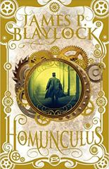 Homonculus, James Blaylock