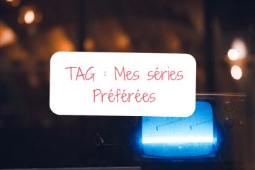 Tag-mes-series-preferees