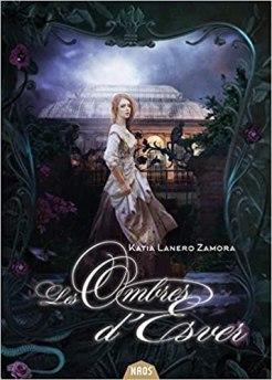 Les ombres d'Esver - Katia Lanero Zamora