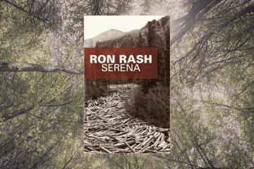 Serena de Ron Rash - chronique