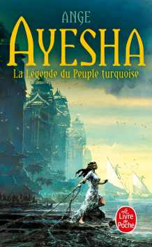 Ayesha - la légende du peuple turquoise