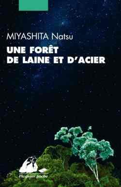 Une forêt de laine et d'acier de Natsu Miyashita