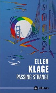 Passing Strange d'Ellen Klages