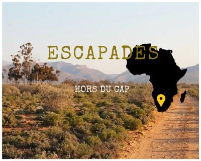 escapade virée en dehors du Cap