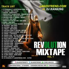 Lagostrend Ft DJ Ranking – Revolution Mixtape Vol