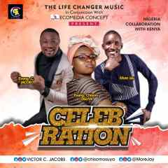 Gospel: VICTOR C. JACOBS FT CHISOM OSUYA X MORE JAY – CELEBRATION