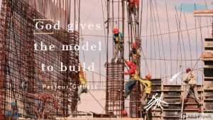 God gives the model to build