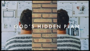 God's hidden plan