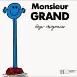 Monsieur Grand, par Roger Hargreaves