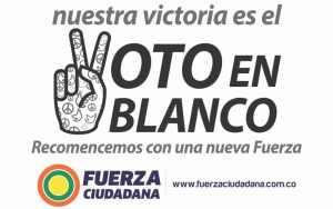 Fuerza Ciudadana decide promover el Voto en Blanco entre los ciudadanos para hacer sentir las diferentes inconformidades.