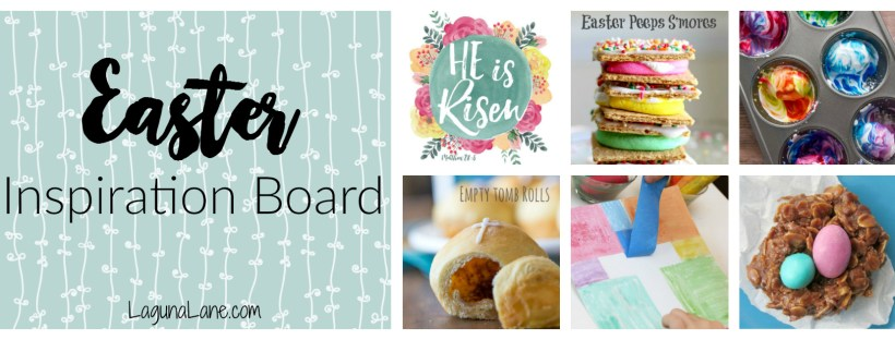 Easter Inspiration Board | Laguna Lane
