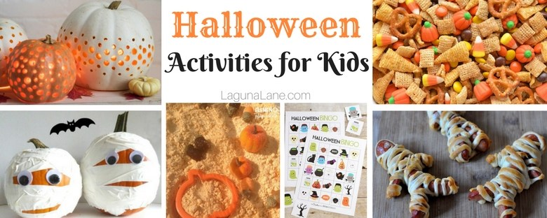 Halloween Activities for Kids! | Laguna Lane