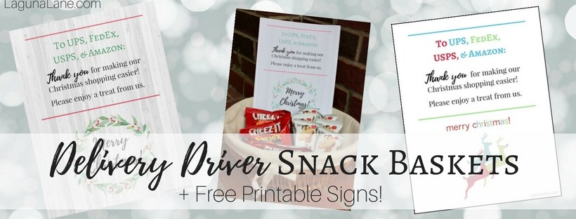 Delivery Driver Snacks - Front Porch Basket of Treats to Say Thank You + Free Printable Signs! - Banner | Laguna Lane