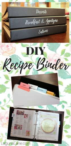 DIY Recipe Binder - Recipe Organization In a Couple of Hours! | Laguna Lane