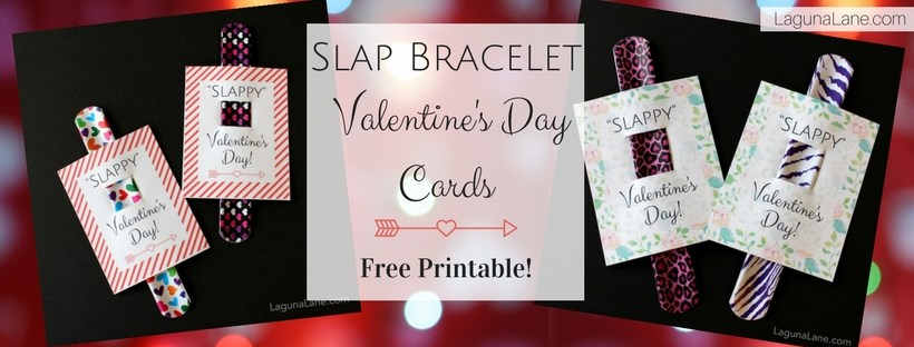 Slappy Valentine's Day - Free Printable Kid Slap Bracelet Valentine's Day Cards | Laguna Lane