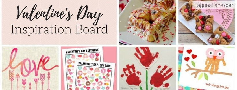 Valentine's Day Inspiration Board - Crafts, Treats, Games, and Free Printables | Laguna Lane
