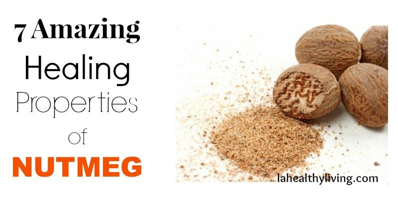 7 Amazing Healing Properties Of Nutmeg