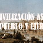 La civilización asiria (II) Pueblo y ejército