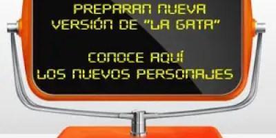 Noticias del futuro. Anuncian nueva versión de la novela La Gata en el 2030