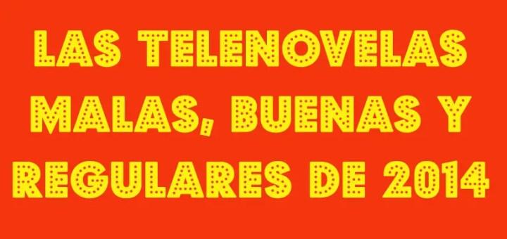 resumen telenovelas 2014