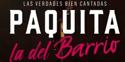 Paquita la del Barrio. Crítica de la semana de estreno