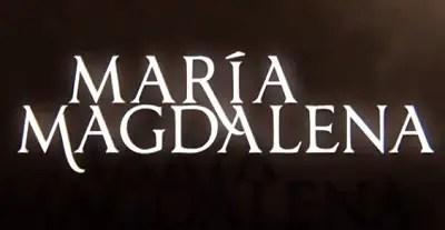 María Magdalena, la primera impresión