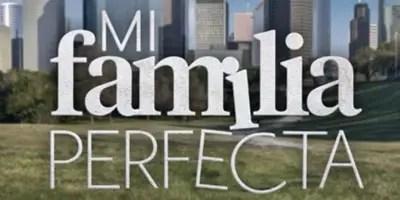Mi Familia Perfecta. Crítica de la semana de estreno