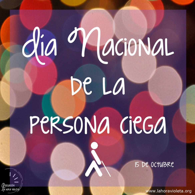 15-octubre-dia-nacional-de-la-persona-ciega