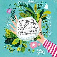Belleza orgánica, Manual Ilustrado