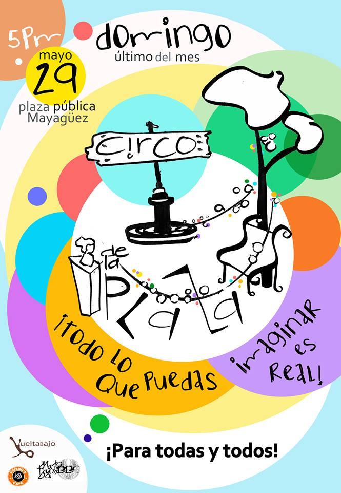Circo en la Plaza de Mayaguez 29mayo2016