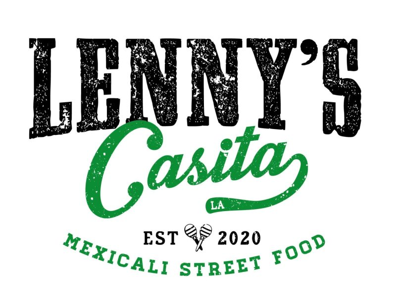 Lenny's Casita - Mexicali Street Food