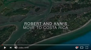 Living the Dream: Robert and Ann's Move to Costa Rica