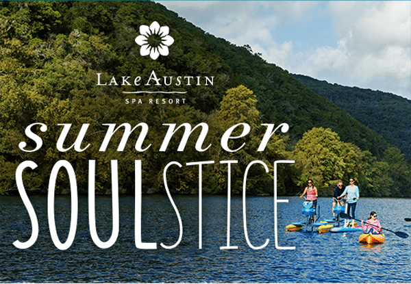 Lake Austin Spa Summer Soulstice