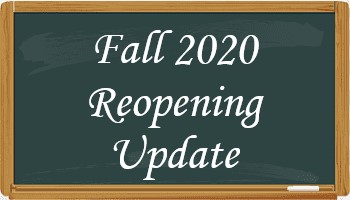 Fall 2020 Reopening Update