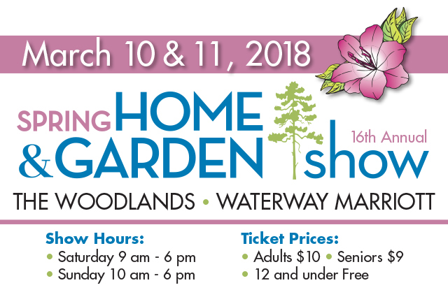 16th Annual Woodlands Home and Garden Show set for March 10-11