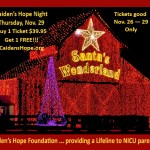 Santa's Wonderland to host a special CAIDEN'S HOPE NIGHT on Thursday, November 29! YOU are invited to join us and experience the Wonder of Christmas at Santa's Wonderland — a Texas Christmas Experience!